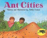 Reading Rainbow Books - Ant Cities: Book by Arthur Dorros , written