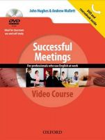 Successful Meetings: DVD and Student's Book Pack: A Video Series Teaching Business Communication Skills for Adult Professionals: Book by John Hughes