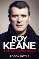 The Second Half: Book by Roy Keane