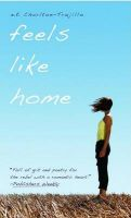 Feels Like Home:Book by Author-E E Charlton-Trujillo