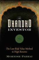 The Dhandho Investor: The Low Risk Value Method to High Returns: Book by Mohnish Pabrai