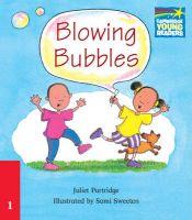Blowing Bubbles ELT Edition: Book by Juliet Partridge , Sami Sweeten