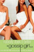 Nobody Does it Better: Book by Cecily Von Ziegesar