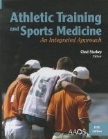 Athletic Training and Sports Medicine: An Integrated Approach: Book by Chad Starkey