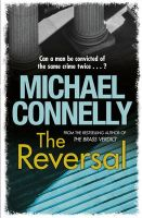 The Reversal:Book by Author-Michael Connelly , Peter Giles