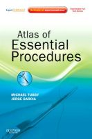 Atlas of Essential Procedures: Expert Consult - Online and Print: Book by Michael Tuggy