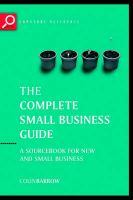 Complete Small Business Guide: A Sourcebook for New and Small Businesses: Book by Colin Barrow