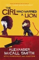 The Girl Who Married A Lion: Book by Alexander McCall Smith