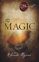 The Magic: Book by Rhonda Byrne