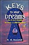 Keys to Your Dreams: A-Z Guide of 11000 Dreams: Book by R.M. Soccolich