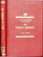 My Indian Friends (Auld Lang Syne - Second Series) : Book by Muller, F. Ma