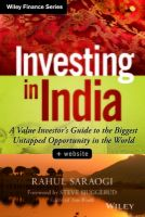 Investing in India : A Value Investor's Guide to the Biggest Untapped Opportunity in the World (English) (Hardcover): Book by Rahul Saraogi