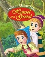 Tubbys Classic Tales Hansel And Gretel English(PB)