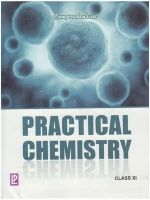 Comprehensive Practical Chemistry XI: Book by Dr. N. K. Verma, B. K. Vermani, Dr. Neera Verma