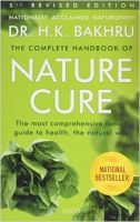 The Complete Handbook Of Nature Cure: Book by Dr. H. K. Bakhru