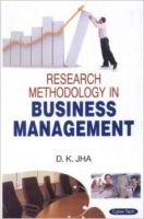 Research Methodology in Business Management: Book by Jha, D.K.