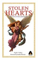 Stolen Hearts: The Love of Eros and Psyche: Book by Ryan Foley , Sankha Banerjee