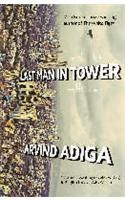Last Man in Tower:Book by Author-Aravind Adiga