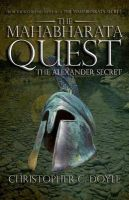 The Mahabharata Quest: The Alexander Secret: Book by Christopher C. Doyle