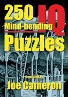 250 Mind-Bending IQ Puzzles: Book by Joe Cameron