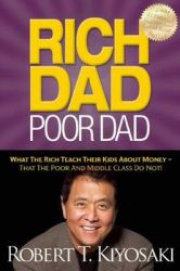 Rich Dad Poor Dad: Book by Robert T. Kiyosaki