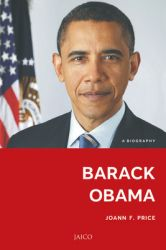 Barack Obama: A Biography: Book by Joann F. Price