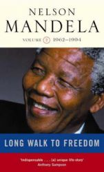 A Long Walk to Freedom: 1962-1994: v. 2: Triumph of Hope, 1962-1994: Book by Nelson Mandela