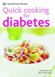 Quick Cooking for Diabetes: Book by Louise Blair