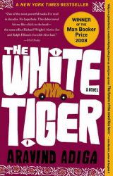 The White Tiger: Book by Aravind Adiga