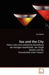 Sex and the City: Book by Eva Slomka