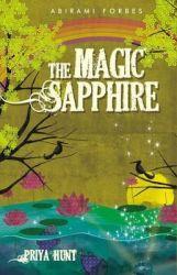 The Magic Sapphire: Book by Priya Hunt