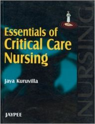 Essentials of Critical Care Nursing: Book by Jaya Kuruvilla