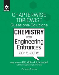 Chapterwise & Topicwise Chemistry Previous Years' Engineering Entrances (Question with Solutions): Book by Purnima Sharma