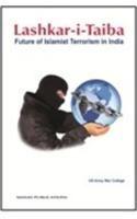 Lashkar-i-Taiba: Future of Islamist Terrorism in India: Book by U.S. Army War College