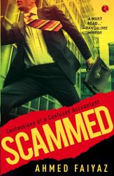 Scammed : Book by Ahmed Faiyaz grew up in Bangalore and now lives in Dubai. He's a strategist by profession, with a number of years in management consulting behind him. He is the bestselling author of Love, Life and All That Jazz and Scammed. His stories are also featured in the bestselling Urban Shots series.