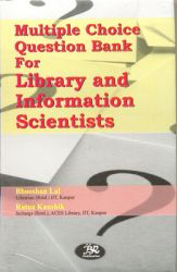 Multiple choice question bank for library and information scientists: Book by Bhooshan Lal