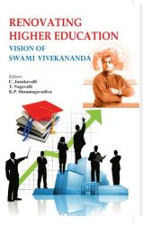 Renovating Higher Education Vision of Swami Vivekananda: Book by C. Janakavali