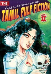 The Blaft Anthology Of Tamil Pulp Fiction - Volume 2 (English) (Paperback): Book by  Rakesh Khanna was born in California, where he studied mathematics and classical percussion. He co-founded the alternative publishing house Blaft in Chennai in 2008. He is the editor of THE BLAFT ANTHOLOGY OF TAMIL PULP FICTION VOL. I and VOL. II and co-editor of the graphic anthology THE OBLITERARY... View More Rakesh Khanna was born in California, where he studied mathematics and classical percussion. He co-founded the alternative publishing house Blaft in Chennai in 2008. He is the editor of THE BLAFT ANTHOLOGY OF TAMIL PULP FICTION VOL. I and VOL. II and co-editor of the graphic anthology THE OBLITERARY JOURNAL.