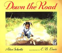 Down the Road: Book by Alice Schertle