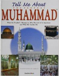 Tell Me About the Prophet Mohammad: Book by Saniyasnain Khan