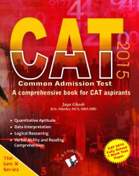 CAT 2015 - A COMPREHENSIVE BOOK FOR CAT ASPIRANTS: Book by JAYA GHOSH