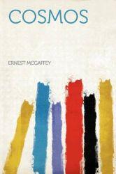 Cosmos: Book by Ernest McGaffey