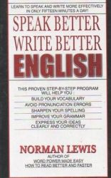 Speak Better Write Better English (English) (Paperback): Book by Norman Lewis