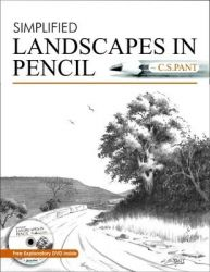 Simplified Landscapes in Pencil (With DVD): Book by C. S. Pant