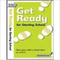 Get Ready for Starting School: Book by Andrew Brodie