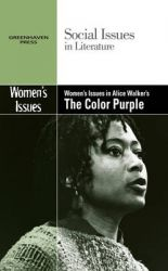 Women's Issues in Alice Walker's The Color Purple: Book by Claudia Johnson