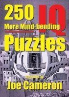 250 More Mind-Bending IQ Puzzles: Book by Joe Cameron