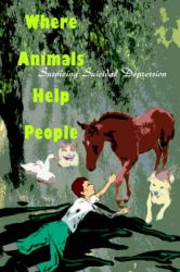 Where Animals Help People: Surviving Suicidal Depression: Book by James O Marshall, DVM