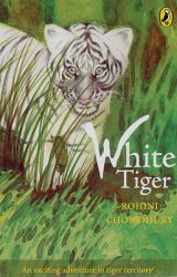 White Tiger: Book by Rohini Chowdhury