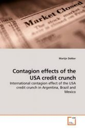 Contagion Effects of the USA Credit Crunch: Book by Martijn Dekker